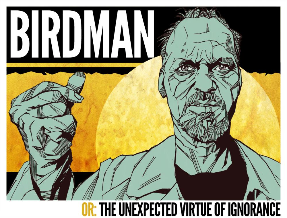 OSCAR 2015: BIRDMAN (O L'IMPREVEDIBILE VIRTU' DELL'IGNORANZA)